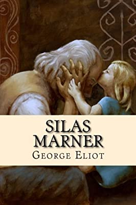 Short and Narrow: the charming redemption of Silas Marner
